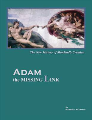 ADAM the Missing Link