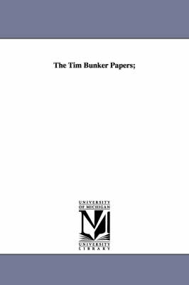 The Tim Bunker Papers;