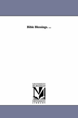 Bible Blessings. ...