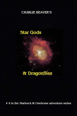 Star Gods and Dragonflies