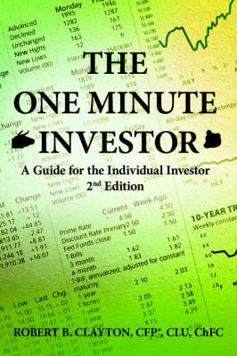 The One Minute Investor: A Guide for the Individual Investor 2nd Edition