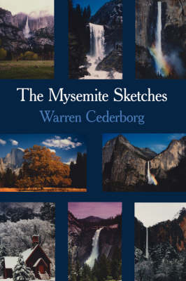 The Mysemite Sketches