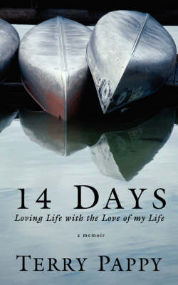 14 Days: Loving Life with the Love of My Life