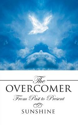 The Overcomer: From Past to Present