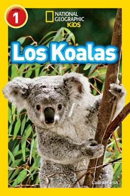 National Geographic Reader: Koalas (Spanish) (National Geographic Readers)