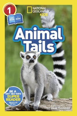 National Geographic Reader: Animal Tails (L1/Co-reader) (National Geographic Readers)