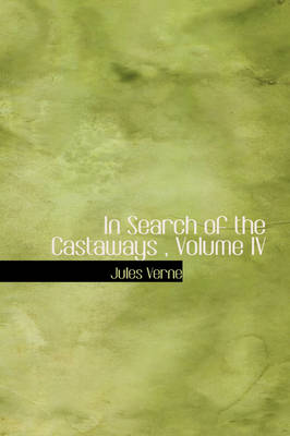 In Search of the Castaways, Volume IV