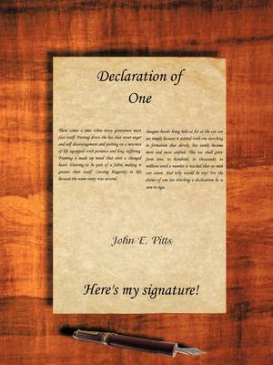 Declaration of One: Here's My Signature