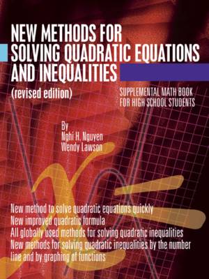 New Methods for Solving Quadratic Equations and Inequalities