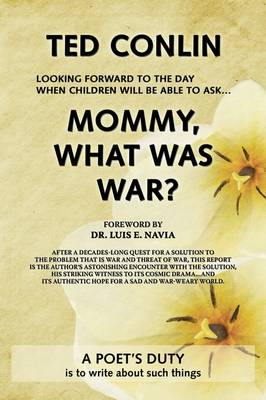Mommy, What Was War?