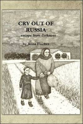 Cry Out of Russia ...Escape from Darkness