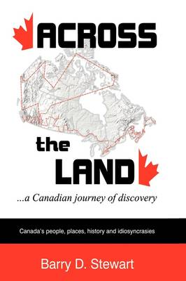 Across the Land... a Canadian Journey of Discovery