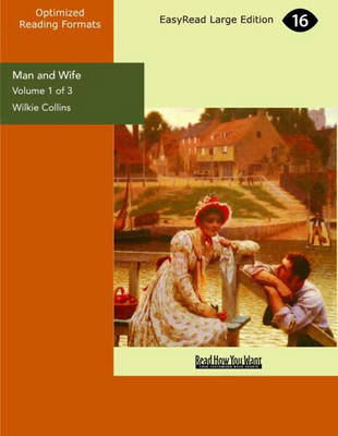 Man and Wife (3 Volume Set)