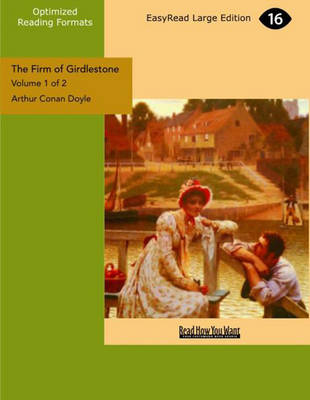 The Firm of Girdlestone (2 Volume Set)