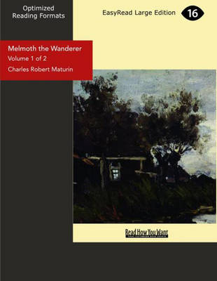 Melmoth the Wanderer: A Tale (2 Volume Set)