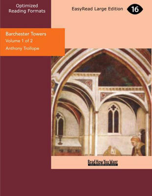 Barchester Towers (2 Volume Set)