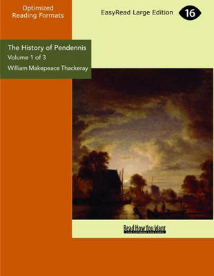 The History of Pendennis (2 Volume Set): His Fortunes and Misfortunes, His Friends and His Greatest Enemy