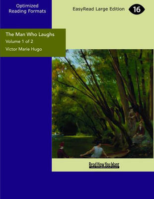 The Man Who Laughs (2 Volume Set): A Romance of English History