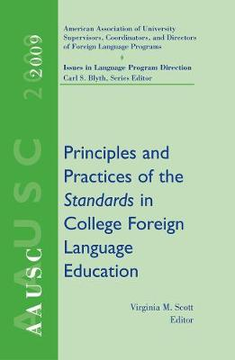 AAUSC 2009: Principles and Practices of the Standards in College Foreign Language Education
