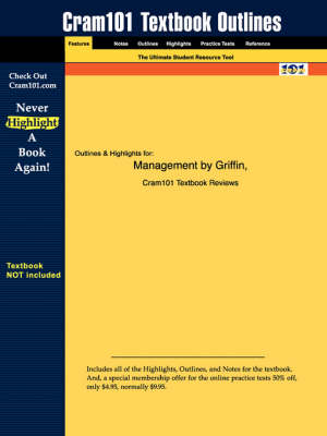Studyguide for Management by Griffin, ISBN 9780618113613