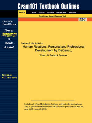 Studyguide for Human Relations: Personal and Professional Development by Silhanek, Decenzo &, ISBN 9780130145741