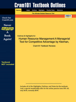 Studyguide for Human Resource Management: A Managerial Tool for Competitive Advantage by Kleiman, ISBN 9781592600601