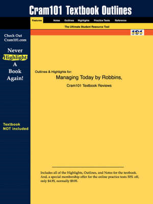 Studyguide for Managing Today by Robbins, ISBN 9780130116727