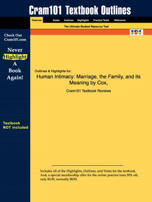 Studyguide for Human Intimacy: Marriage, the Family, and Its Meaning by Cox, ISBN 9780534587796