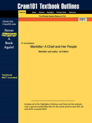 Studyguide for Mankiller: A Chief and Her People by Wallis, Mankiller &, ISBN 9780312206628