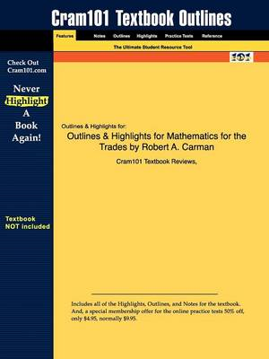 Studyguide for Mathematics for the Trades: A Guided Approach by Carman, Robert A., ISBN 9780132321020