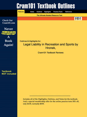 Studyguide for Legal Liability in Recreation and Sports by Spengler, Hronek &, ISBN 9781571675101