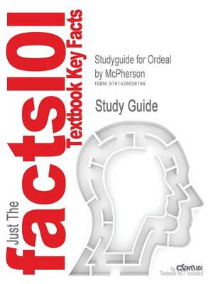 Studyguide for Ordeal by Fire: The Coming of War - Volume 1 by McPherson, ISBN 9780072320640