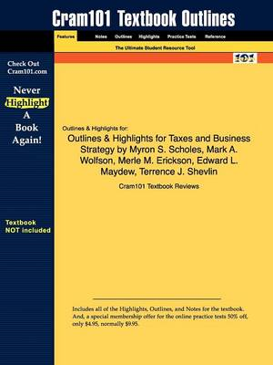 Studyguide for Taxes & Business Strategy by Scholes, Myron S., ISBN 9780136033158