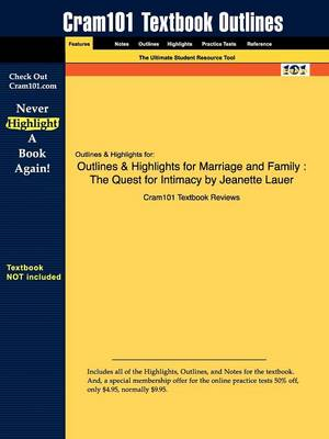 Studyguide for Marriage and Family: The Quest for Intimacy by Lauer, Jeanette, ISBN 9780073404288