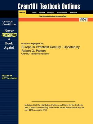 Studyguide for Europe in Twentieth Century - Updated by Paxton, Robert O., ISBN 9780618915200