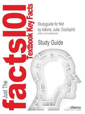 Studyguide for Not by Faith Alone: Social Services, Social Justice, and Faith-Based Organizations in the United States by Adkins, Julie; Occhipinti, ISBN 9780739146583