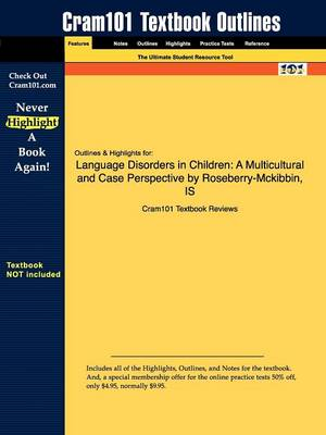 Studyguide for Language Disorders in Children: A Multicultural and Case Perspective by Roseberry-McKibbin, ISBN 9780205393404