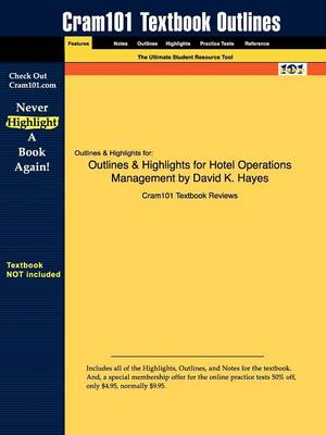 Outlines & Highlights for Hotel Operations Management by David K. Hayes