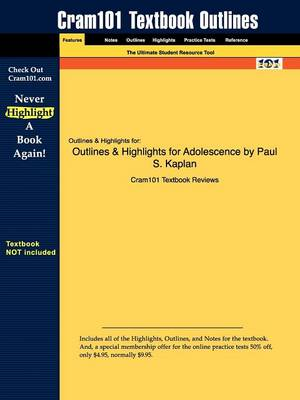 Outlines & Highlights for Adolescence by Paul S. Kaplan