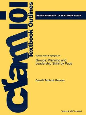 Studyguide for Groups: Planning and Leadership Skills by Page, ISBN 9780618639434