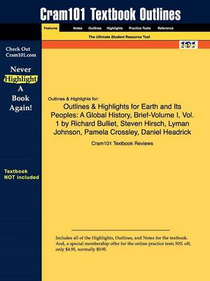 Studyguide for Earth and Its Peoples: A Global History, Brief-Volume I, Vol. 1 by Bulliet, Richard, ISBN 9780618992386