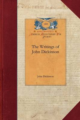 The Writings of John Dickinson