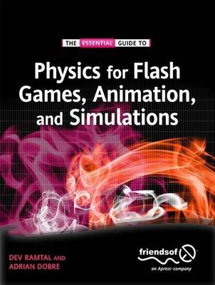 Physics for Flash Games, Animation, and Simulations
