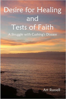 Desire for Healing and Tests of Faith