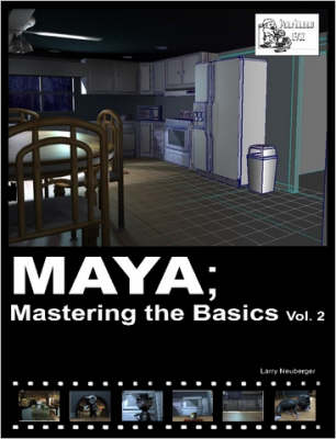 Maya; Mastering the Basics Vol. 2