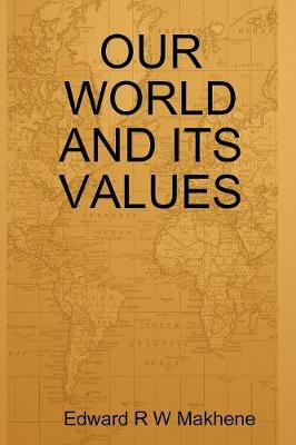 Our World and Its Values