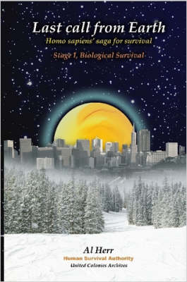 Last Call from Earth -Stage I, Biological Survival