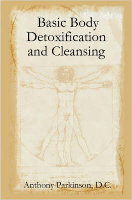 Basic Body Detoxification and Cleansing