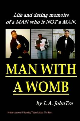 Man With A Womb (Paperback)