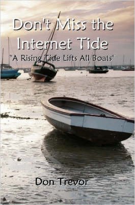 Don't Miss the Internet Tide